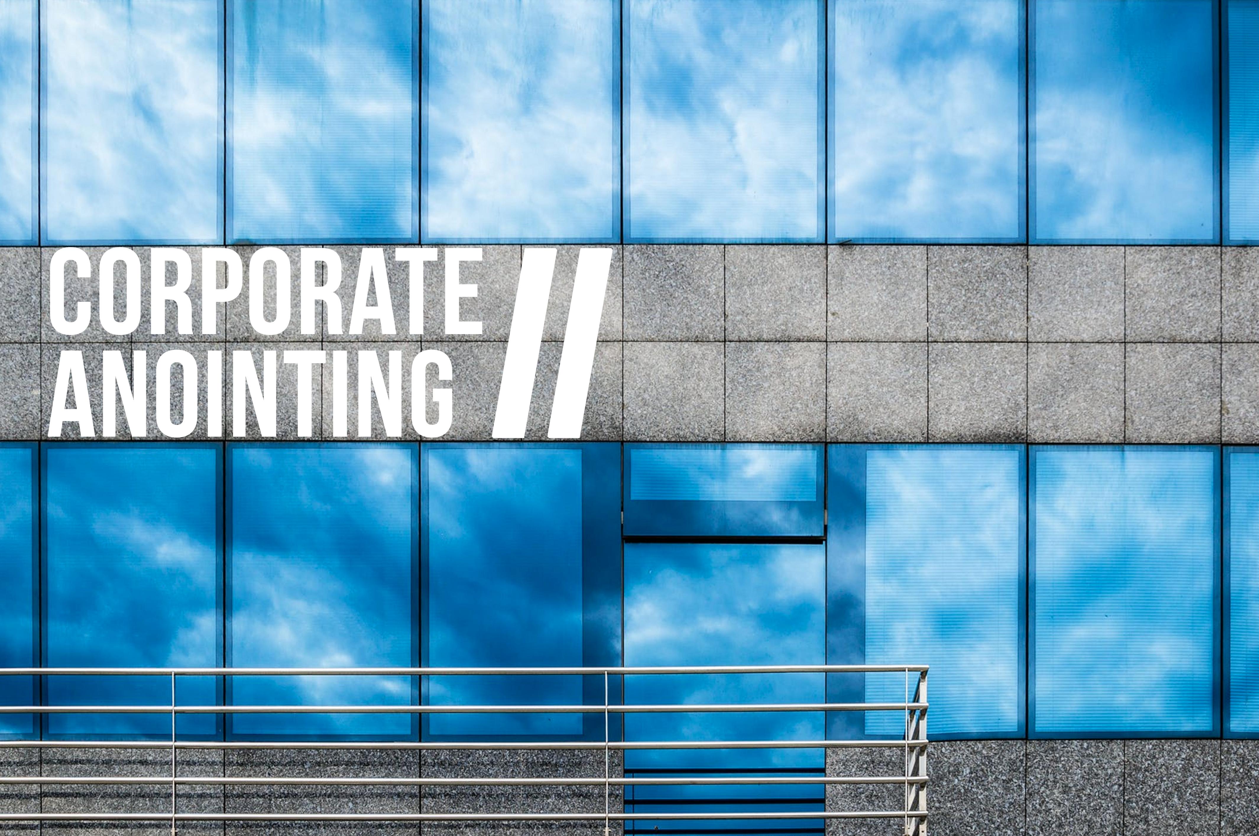 Corporate Anointing II